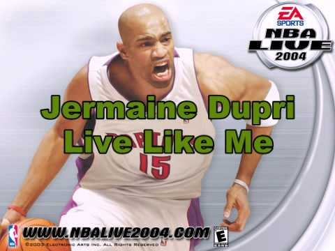 Jermaine Dupri-Live Like Me (NBA Live 2004 Version)