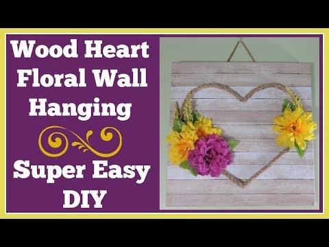 Wood Heart Wall Plaque DIY 🌸 Really Easy Farmhouse style