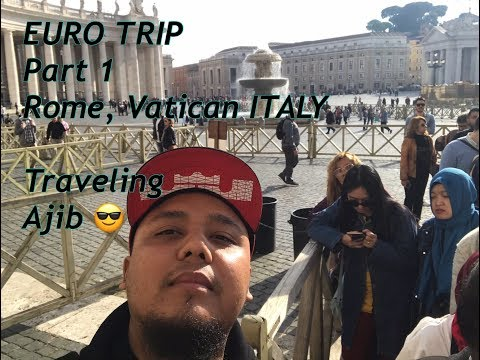ROMA EURO TRIP Part 1 , ITALY