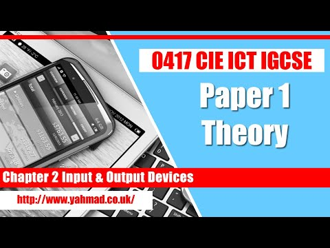ICT IGCSE Chapter 2 Input & Output Devices