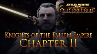 Chapter II - Knights of the Fallen Empire - Star Wars The Old Republic