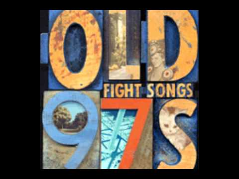 Old 97's- Jagged