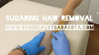 Sugaring Hair Removal (Legs) at His And Hers Bare Beauty of Sarasota FL