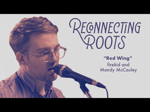 Firekid And Mandy McCauley - Red Wing   Reconnecting Roots