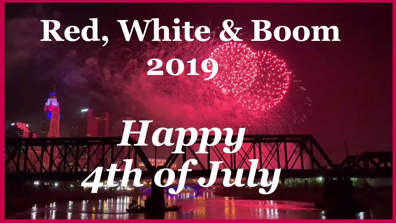 Columbus, Ohio: Red, White & Boom #HappyI2019ndependenceDay  #RedWhiteAndBoom #Steve&tessvlog #USA