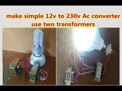 simple 12v to 230v AC converter use 12v transformers