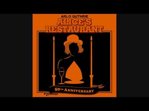 Arlo Guthrie - Alice's Restaurant Massacre (50th Anniversary / Thanksgiving Special)