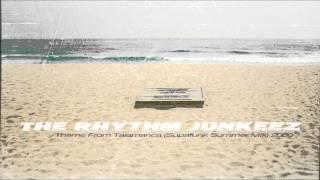 The Rhythm Junkeez - The Theme From Talamanca  [Supafunk Remix]