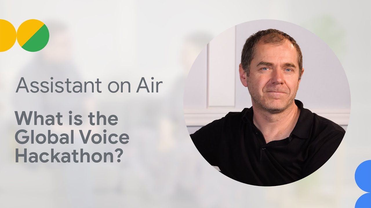 What is the Global Voice Hackathon? (Assistant on Air)
