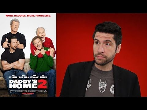 Daddys Home 2 - Movie Review