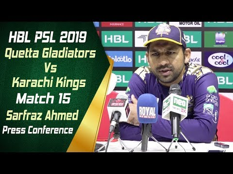 HBL PSL 4 | Match 15 Quetta Gladiators vs Karachi Kings Post Match Press Conference | Sarfraz