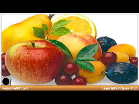 Learn Persian Vocabulary with Pictures - Get Your Fruits!