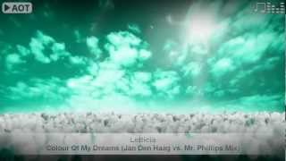 Letticia - Colour Of My Dreams (Jan Den Haag vs. Mr. Phillips Mix)