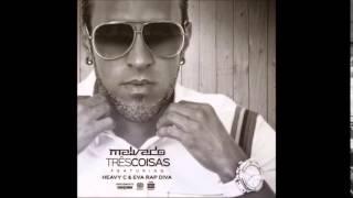 DJ Malvado Feat. Heavy C & Eva RapDiva - 3 Coisas (Audio)