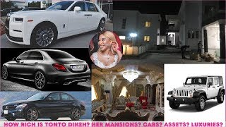 How Rich is Tonto Dikeh  All her Mansions Cars Companies Luxuries amp Assets