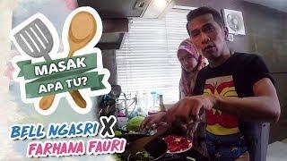 Masak Apa Tu? (2019) - Bell Ngasri X Farhana Fauri | Mon, 11 Feb
