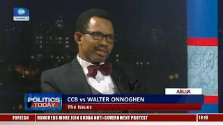 CCB vs Onnoghen: Lawyers Differ On Procedures, Issues Involved Pt.2 |Politics Today|