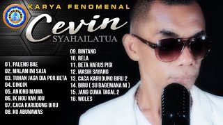 KARYA FENOMENAL CEVIN SYAHAILATUA - Full Album   Paleng Bae
