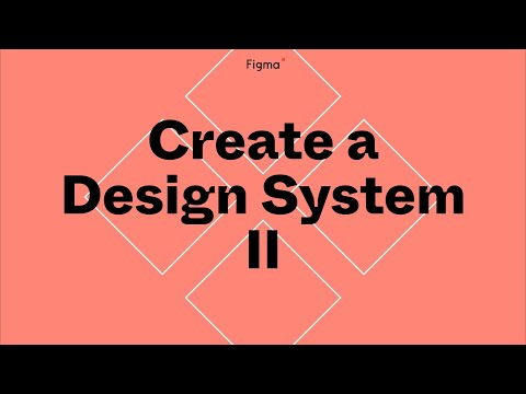 Build it in Figma: Create a design system — Components