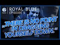 THERE IS NO POINT IN DRAGGING YOURSELF DOWN (MEMENTO) – ROYAL BLUE #5 – LEAGUE OF LEGENDS LEC