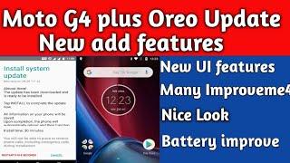Moto g4 plus Oreo update मिल गया    New feature add    So many Improvement   Finally getting oreo