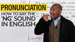 """How to pronounce the """"NG"""" sound in English"""