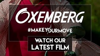 Oxemberg – #MakeYourMove (Getaway) – new film