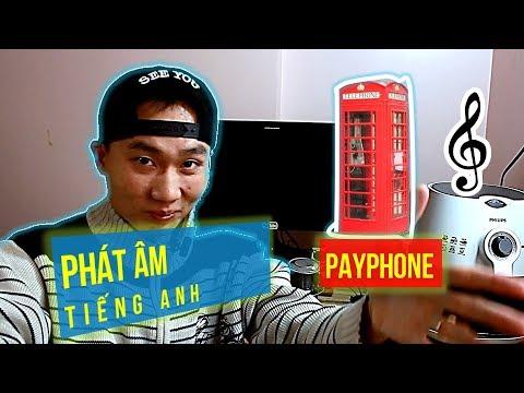 ♫ Học Phát Âm tiếng Anh qua bài hát Payphone [Phụ Đề]☎️