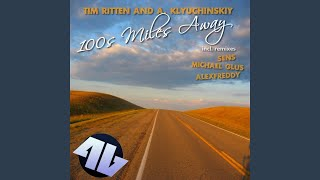 100s Miles Away (Original Mix)