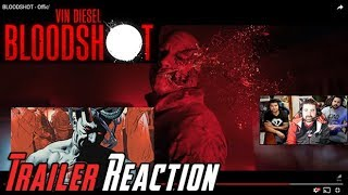 Bloodshot Angry Trailer Reaction!