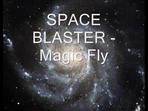 SPACE BLASTER   Magic Fly