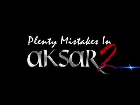 Plenty Mistake in Aksar 2 Hindi movie sceen