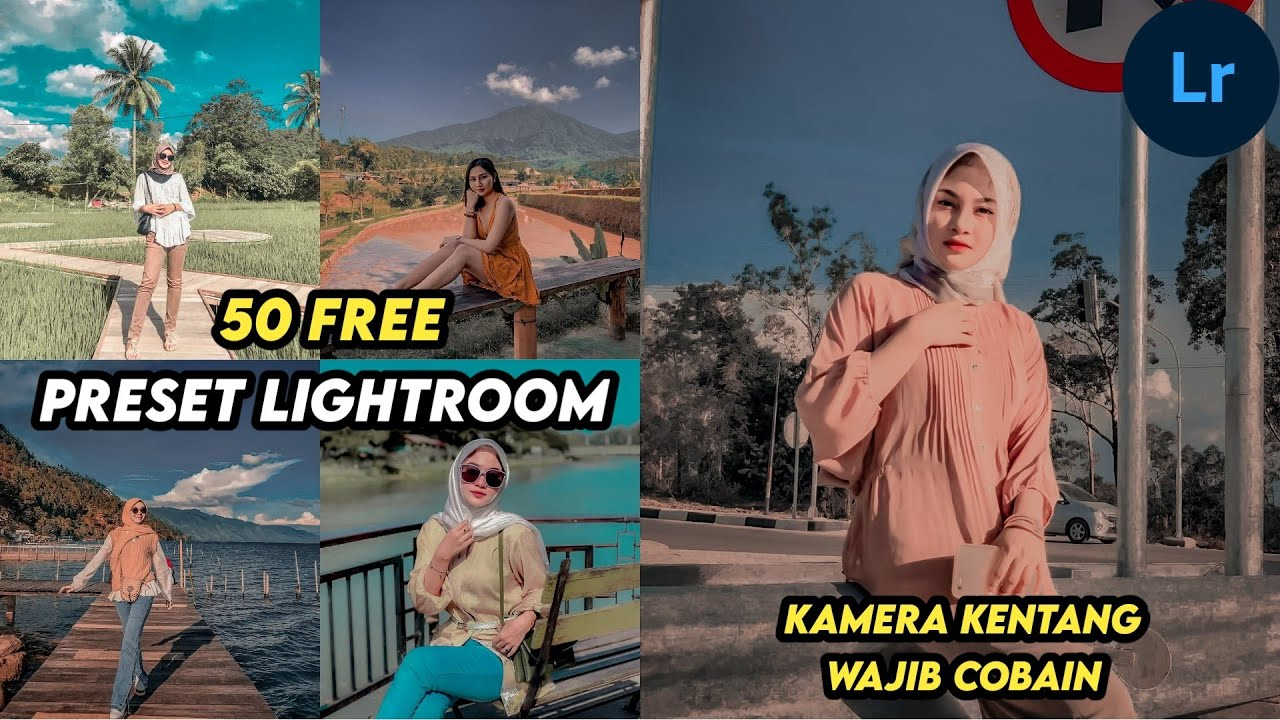 FREE 50+ PRESET LIGHTROOM BY MUFTI FAUZI   PRESET KAMERA KENTANG   LIGHTROOM TUTORIAL