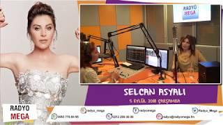 Radyo Mega 5 Eylül 2018 Selcan Asyalı Yayını! Video