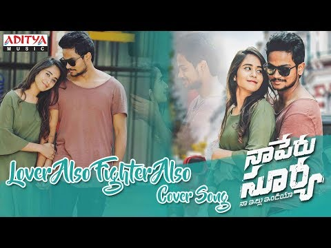 Lover Also Fighter Also Cover By Shanmukh Jaswanth, Deepthi Sunaina || Naa Peru Surya Naa Illu India