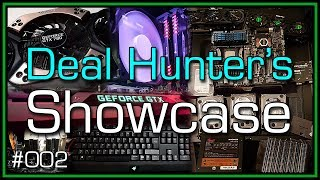 Deal Hunter's Showcase - Ep. 002 (The Best PC/Tech Deals That YOU Have Picked Up)