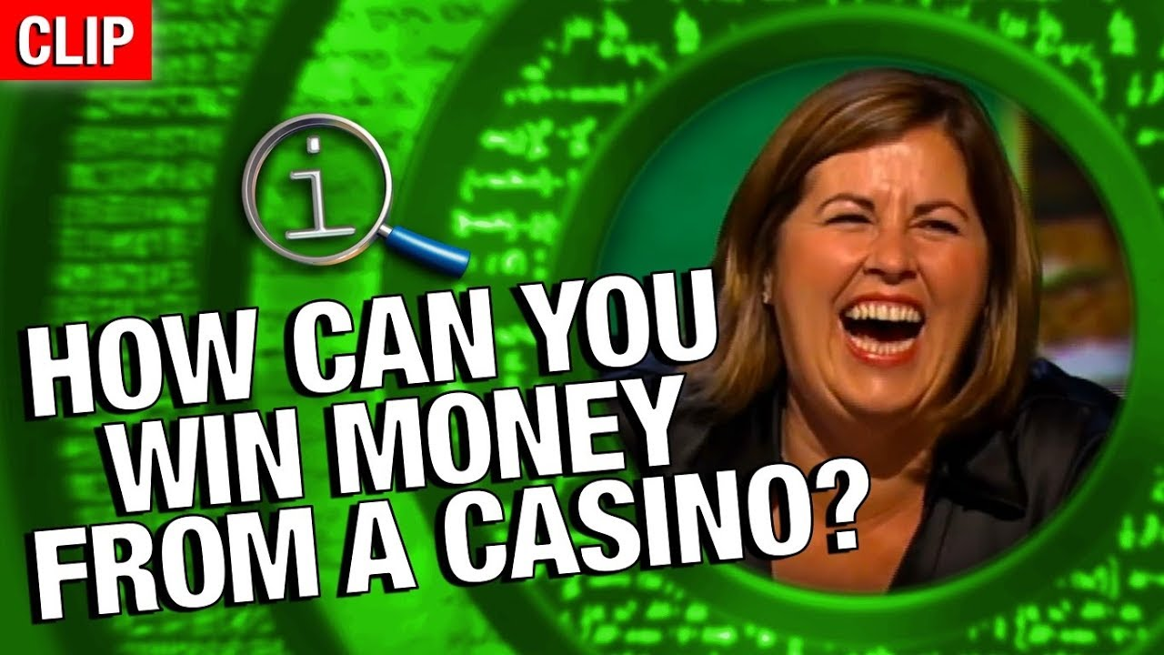 QI | How Can You Win Money From A Casino?