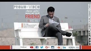 PROMO || Make me your Friend || Iqbal HJ
