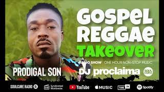 Baixar GOSPEL REGGAE 2018 - DJ Proclaima Gospel Reggae Takeover Show - 18th January 2019
