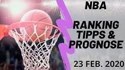 NBA TIPPS am Sonntag, 23 Februar 2020 🏀 Prognosen und Analyse zu den Basketball-Spielen heute Abend