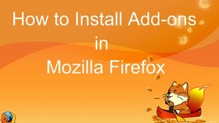 How to Install Add-ons in Mozilla Firefox