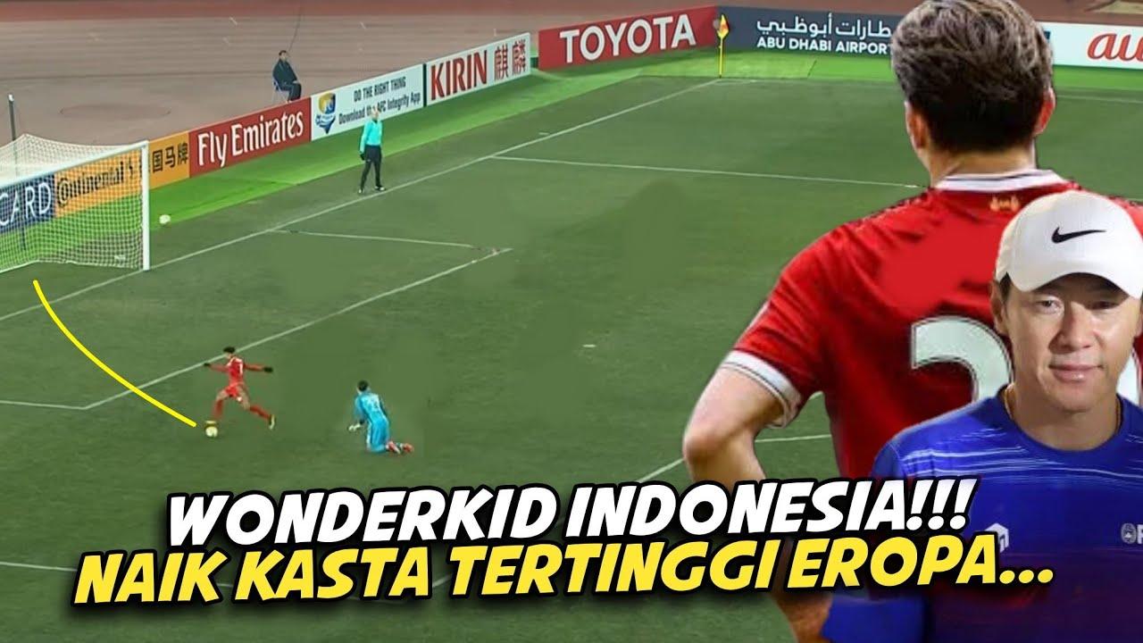 SUNGGUH NGERI🔥 WONDERKID ASAL INDONESIAN NAIK KASTA DI LIGA TERATAS EROPA....