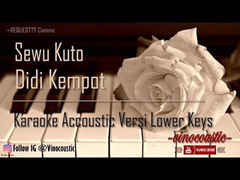 Didi Kempot - Sewu Kuto Karaoke Piano Versi Lower Keys