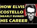 Capture de la vidéo Elvis Costello  How A Racist Rant Almost Destroyed His Career