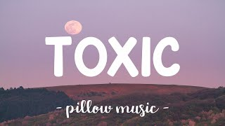 Download lagu Toxic - Britney Spears (Lyrics) 🎵