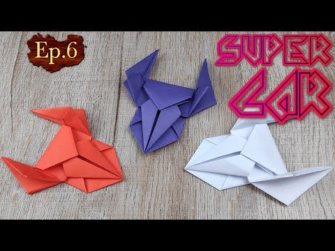 DIY Toy Paper Car | How To Make A Racing Paper Super Car Tutorials | Easy Origami Craft Kids EP.6