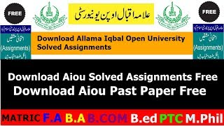 How To Download AIOU Solved Assignment & Past Paper For Free   Allama Iqbal Open University thumbnail