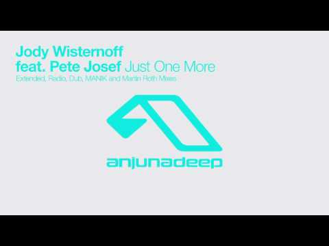 Jody Wisternoff feat. Pete Josef - Just One More (Extended Mix)