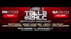 "Talla 2XLC | ""Like 1998"" Talla's Birthday Weekend @ TECHNOCLUB MTW Offenbach/Germany (2018)"