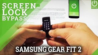 How to Hard Reset SAMSUNG Gear Fit 2 - Remove Password / Restore